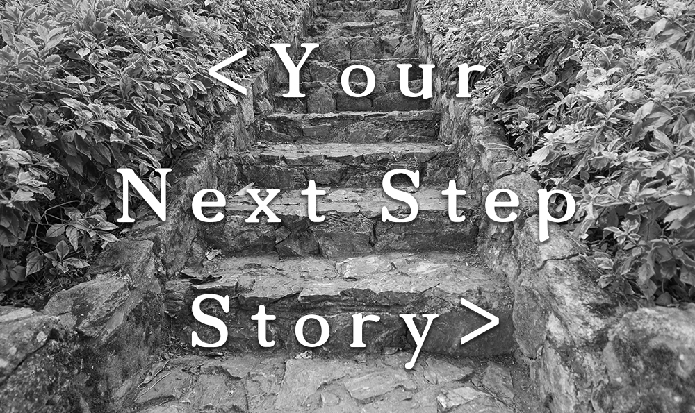 Share Your Next Step Story